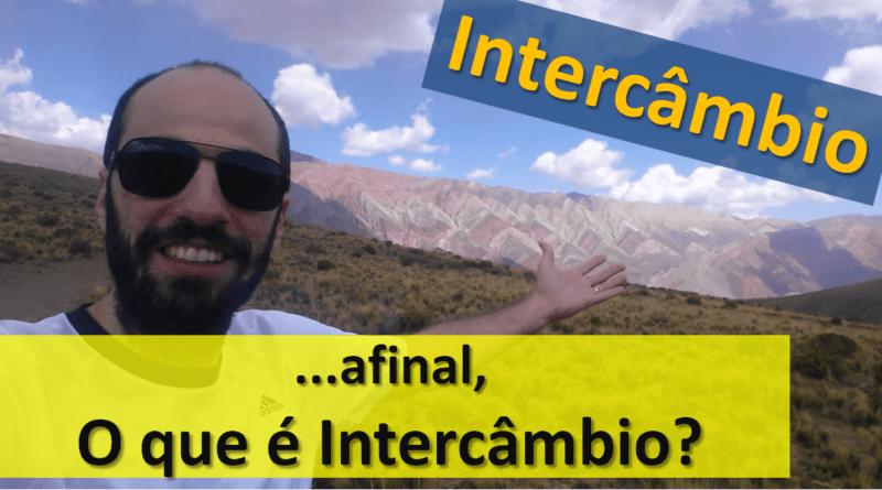 Intercâmbio & Viagem - O que é Intercâmbio?