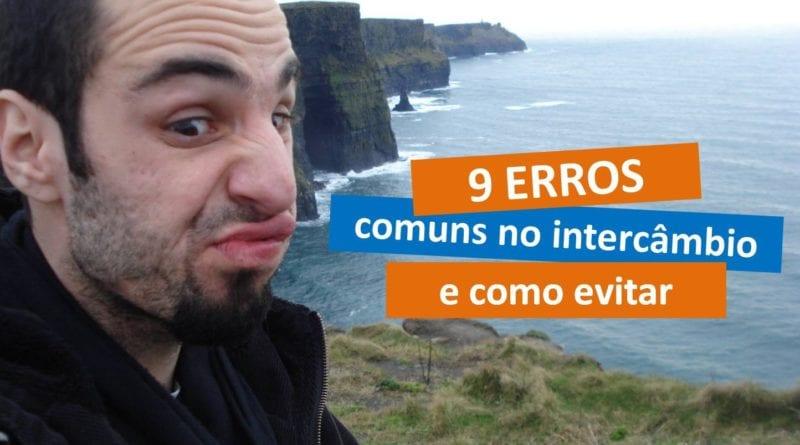 9 Erros comuns no intercâmbio e como evitar