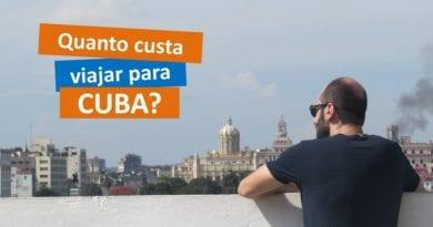 Abrindo os custos – Quanto custa viajar para Cuba?